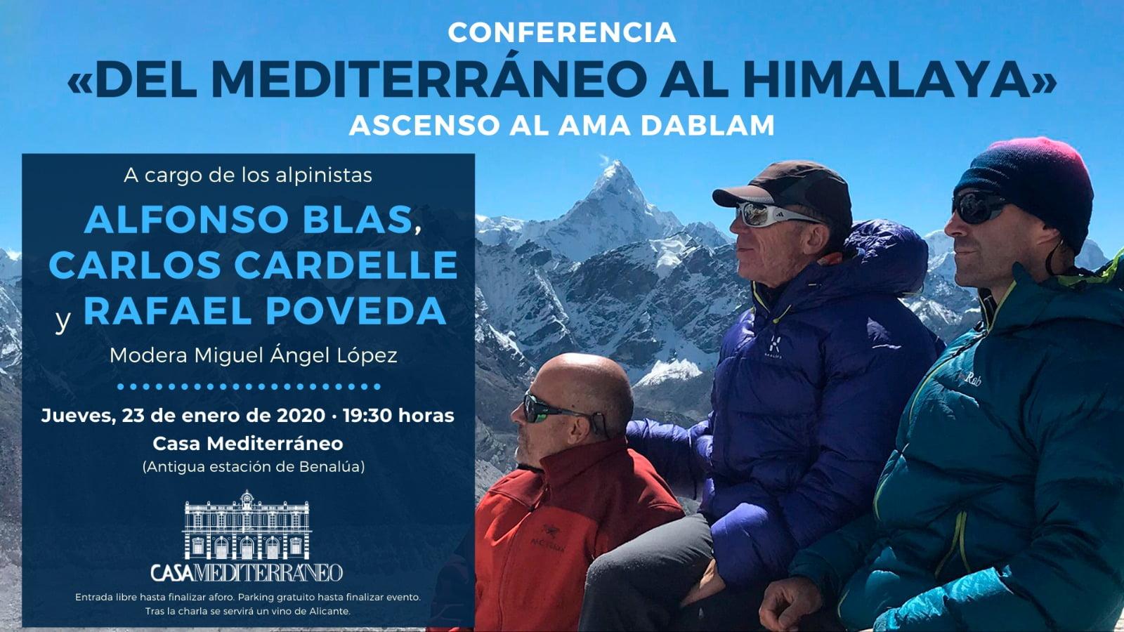 """Conferencia """"DEL MEDITERRÁNEO AL HIMALAYA"""". Ascenso al Ama Dablam."""